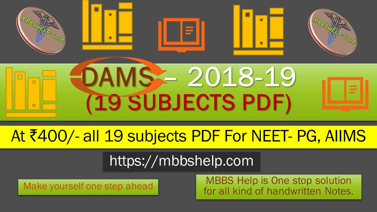 DAMS Handwritten Notes - Latest (19 Subjects PDF) NEET-PG, AIIMS, PGI